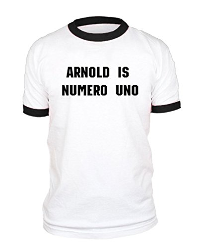 ARNOLD IS NUMERO UNO - weightlifting champ - Cotton BLACK RINGER TEE, (Numero Uno)