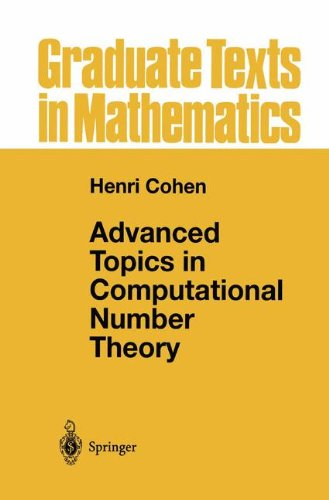 Advanced Topics in Computational Number Theory (Graduate Texts in Mathematics)