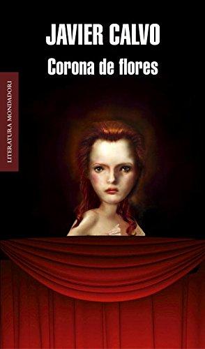 Corona de Flores (Literatura Mondadori / Mondadori Literature) (Spanish Edition) pdf