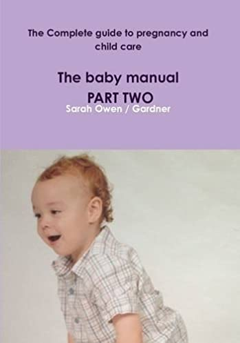 the complete guide to pregnancy and child care the baby manual rh amazon com Car Care Guide Patient Care Plan Template