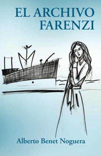 El archivo Farenzi (Spanish Edition) [Alberto Benet Noguera] (Tapa Blanda)