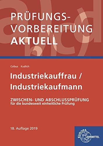 Prüfungsvorbereitung Aktuell   Industriekauffrau  Mann  Zwischen  Und Abschlussprüfung Gesamtpaket