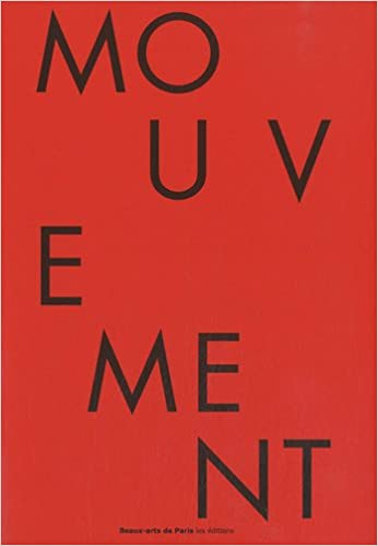 Livre Mouvement des atomes, mobilité des formes : Exposition du 29 mai au 9 juillet 2010 à l'Ecole nationale supérieure des beaux-arts pdf ebook