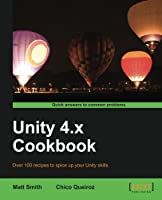 Unity 4.x Cookbook Front Cover