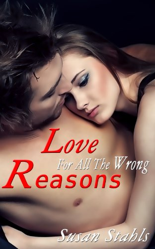 Women's Erotica: Love For All The Wrong Reasons
