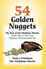 54 Golden Nuggets: The Best of the Telephone Doctor by Nancy Friedman (2011-07-04) Paperback