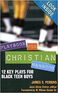 Hardcover Playbook For Christian Manhood 12 Key Plays For Black Teen Boys - Hardcover Book