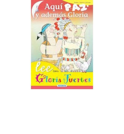 Read Online Aqu? paz y despu?s Gloria (Book) - Common PDF