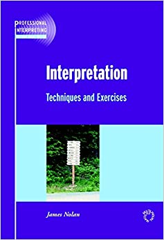 Book Interpretation: Techniques and Exercises (Professional Interpreting in the Real World)