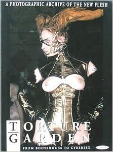 Torture Garden: From Bodyshocks to Cybersex (1996-09-01)