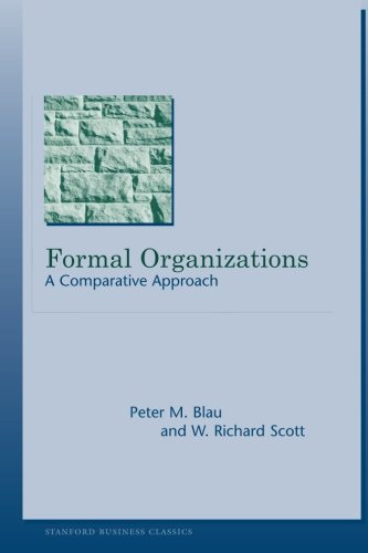 Formal Organizations: A Comparative Approach (Stanford Business Classics)
