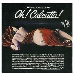 Original Cast Album Oh! Calcutta; Jacques Levy etc. LP