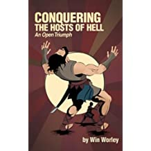 Conquering the Hosts of Hell: An Open Triumph
