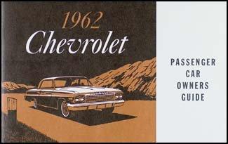 1962 Chevrolet Car Reprint Owner Manual Impala, SS, Biscayne, Bel Air - Bel Air Owners Manual