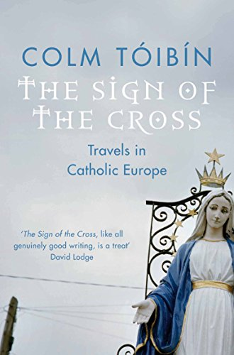 The Sign of the Cross: Travels in Catholic