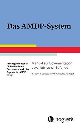 Das AMDP-System: Manual zur Dokumentation psychiatrischer Befunde