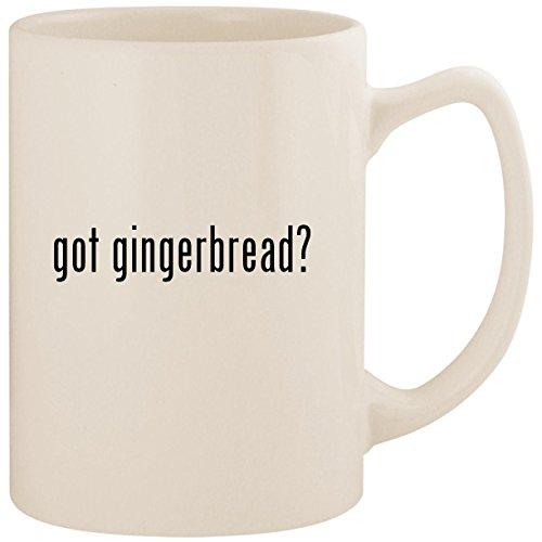 got gingerbread? - White 14oz Ceramic Statesman Coffee Mug Cup]()