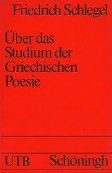 Über das Studium der Griechischen Poesie 1795 - 1797.
