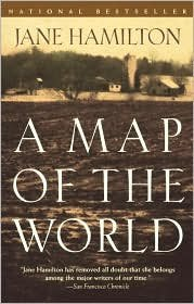 A Map of the World, 1st, First Anchor Books Edition