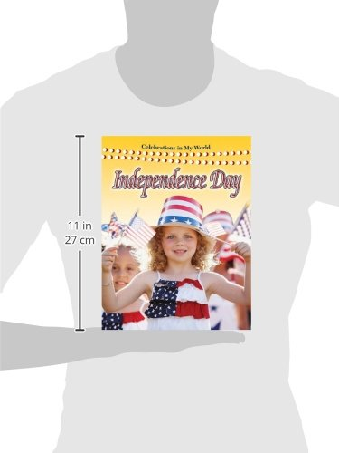 Independence Day (Celebrations in My World (Library))