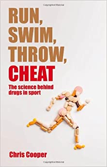 =UPD= Run, Swim, Throw, Cheat: The Science Behind Drugs In Sport. decreto Hotel parts Group comenzo Mexico