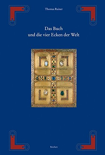 Das Buch und die vier Ecken der Welt: Von der H|lle der Thorarolle zum Deckel des Evangeliencodex (SPaTANIKE - FRuHES CH