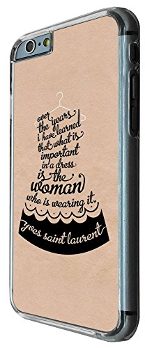 512 - Fashion Quote Over The Years i learned that what is importand in a dress is the women who is wearing it Design iphone 6 6S 4.7'' Coque Fashion Trend Case Coque Protection Cover plastique et méta