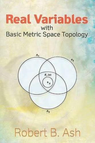 Real Variables with Basic Metric Space Topology (Dover Books on Mathematics) (Best Undergraduate Complex Analysis Textbook)