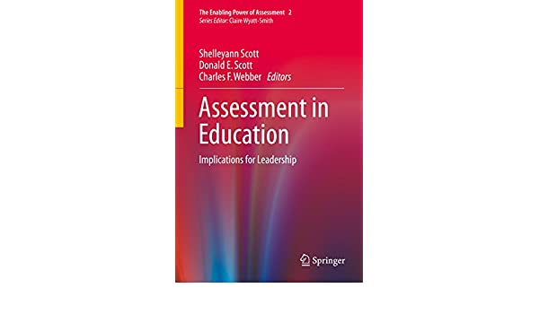 Assessment in Education: Implications for Leadership
