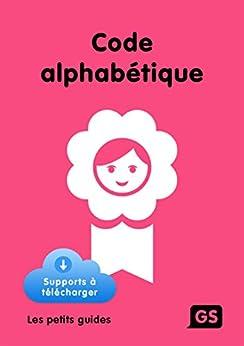 Code alphabétique GS (French Edition) de [Mirgalet, Frédérique]