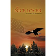 The Nice Lover: My Interests for Better Future