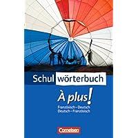 Cornelsen Schulwörterbuch - À plus ! - Ausgabe 2004: Französisch-Deutsch/Deutsch-Französisch: Wörterbuch