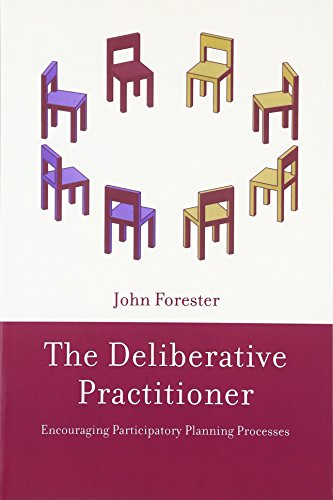 The Deliberative Practitioner: Encouraging Participatory Planning Processes