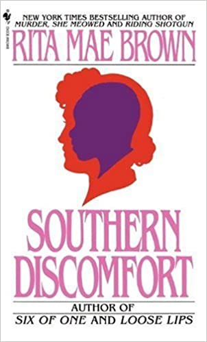 Book Southern Discomfort by Rita Mae Brown (1983-05-01)
