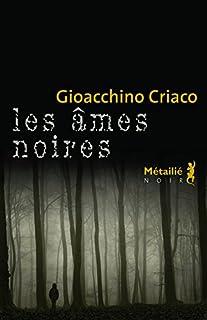 Les âmes noires, Criaco, Gioacchino
