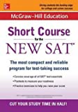 Cynthia Brantley Johnson: McGraw-Hill Education : Short Course for the New SAT (Paperback); 2016 Edition