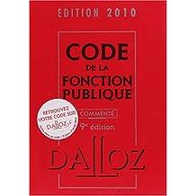 CODE DE LA FONCTION PUBLIQUE 2010 COMMENTÉ 8ED.