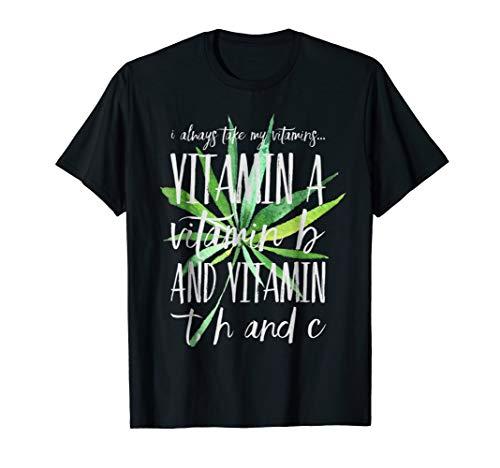 Vitamin A, Vitamin B, Vitamin T, H and C Funny Weed T-Shirt