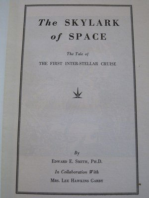 The Skylark of Space, 1st Edition