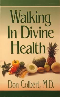 Walking in divine health English Language edition by Colbert, Don (1996) Paperback