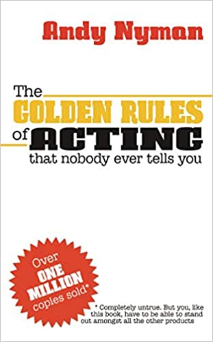 4698c419f3c The Golden Rules of Acting: Andy Nyman: 8601404285943: Amazon.com: Books