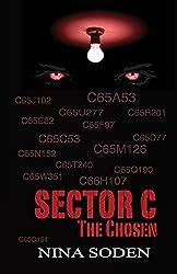 SECTOR C ~ The Chosen (Volume 1)
