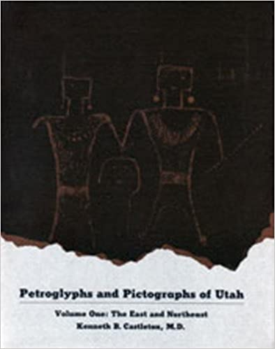 By Kenneth B Castleton Petroglyphs and Pictographs of Utah, Vol 1 [Paperback]