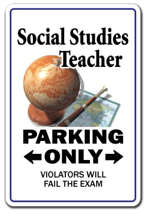 Social Studies Teacher Sign | Indoor/Outdoor | Funny Home Décor for Garages, Living Rooms, Bedroom, Offices | SignMission Class Gift High Middle School Retire Sign Wall Plaque Decoration (High Schools In West Palm Beach Florida)