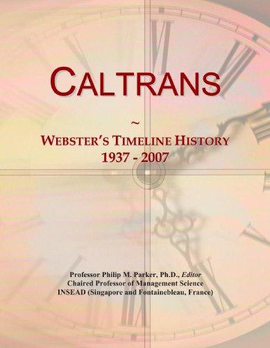 Caltrans  Websters Timeline History  1937   2007