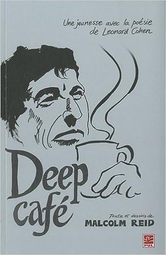 Livre Deep café : Une jeunesse avec la poésie de Leonard Cohen pdf