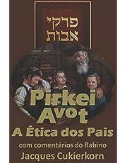 Pirkei Avot: A Ética dos Pais
