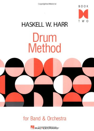 Drum Method: For Band and Orchestra, Book Two