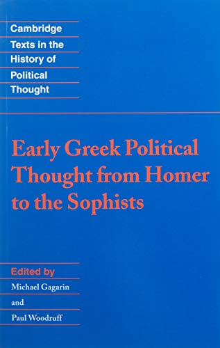 Early Greek Political Thought (Cambridge Texts in the History of Political Thought)