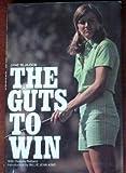 The Guts to Win, Jane Blalock and Dwayne Netland, 0914178121